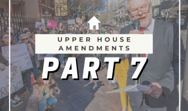 Abortion Law Reform Act – Upper House Amendments Part 1