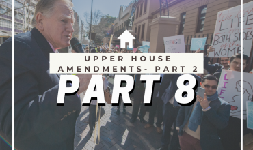 Abortion Law Reform Act – Upper House Amendments Part 2